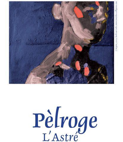 Domaine de l'Astré en Bergerac - Cuvée Pelroge