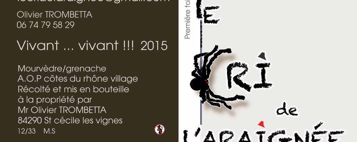 Le Cri de l'araignée - Côtes du Rhône - Cuvée première toile
