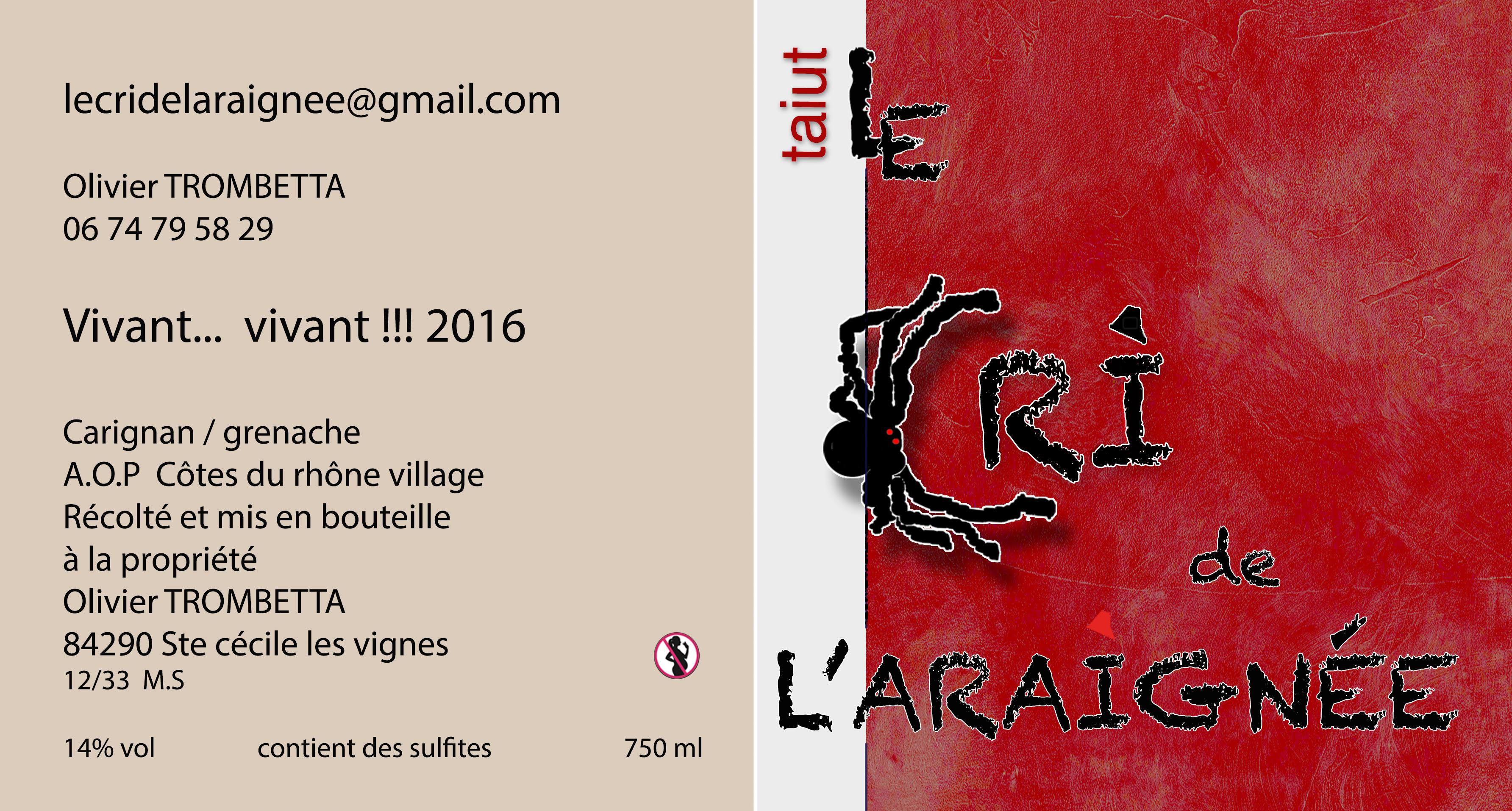 Le Cri de l'araignée - Côtes du Rhône - Cuvée taiut